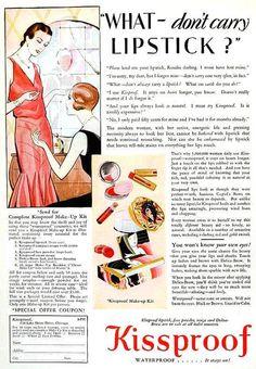 Kissproof Lipstick ad, March 1929. #vintage #1920s #makeup #beauty