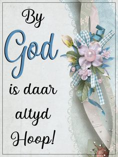 Sweet Love Quotes, Love Is Sweet, Encouraging Bible Verses, Scriptures, God Is, Thankful Quotes, Good Night Blessings, Goeie More, Afrikaans Quotes