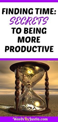 Finding Time: We're all indundated daily with a constant barrage of texts, conversations, news and information - how can we find the time for productive tasks?