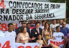 RN POLITICA EM DIA: 824 SUPLENTES DA PM DESEJAM BOA SORTE AO NOVO GOVE...