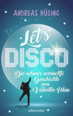 Mein Bücherregal und ich: [Rezension] Andreas Hüging - Let´s Disco: Die schw...