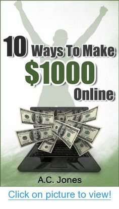 10 ways to make 1000 online ways make 1000 online