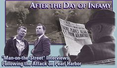 "After the Day of Infamy ""Man on the Street"" Interviews and other audio collections from the Library of Congress"