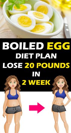 Lose 20 pounds in 2 weeks. The hard-boiled egg diet plan for fast weight … Lose 20 pounds in 2 weeks. The hard-boiled egg diet plan for fast weight loss. Best weight loss diet plan for women over 200 lbs. No Workout No Gym lose weight fast diet plan. Diet Plans To Lose Weight Fast, Weight Loss Diet Plan, Fast Weight Loss, Losing Weight, Weight Gain, Body Weight, Egg And Grapefruit Diet, Boiled Egg Diet Plan, Diet Plans For Women