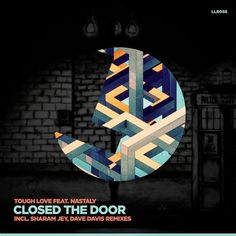 Tough Love - Closed The Door ft Nastaly