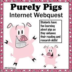 """Pigs Webquest - Fun """"Purely Pigs"""" Reading Internet Research Activity Do you know how pigs were used to win a war? Did you know that a pig's squeal is louder than a jet engine? Your students will have fun learning some facts about pigs as they reinforce their"""
