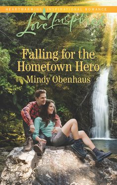 Mindy Obenhaus - Falling for the Hometown Hero / #awordfromJoJo #CleanRomance #ChristianFiction #MindyObenhaus