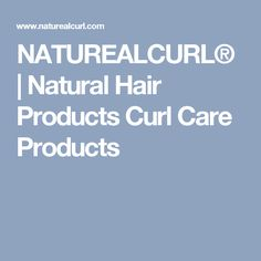 NATUREALCURL® | Natural Hair Products Curl Care Products