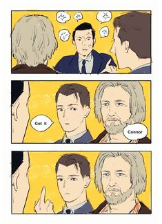 Connor know Hank so well  ( NICE )