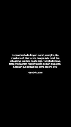 Quotes Rindu, Quotes Lucu, Cinta Quotes, Quotes Galau, Karma Quotes, Story Quotes, Reminder Quotes, Text Quotes, People Quotes