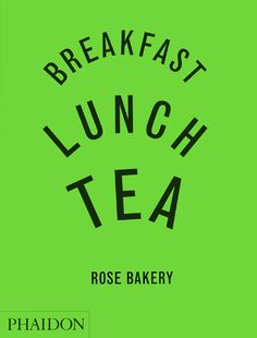 Breakfast, Lunch, Tea   Food & Cookery   Phaidon Store