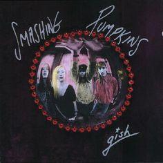 Smashing Pumpkins* - Gish
