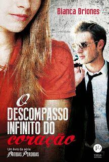 Cantinho da Alê: O Descompasso Infinito do Coração - Bianca Briones...