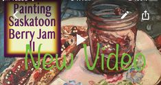 In this timelapse painting video I (visual artist Debbie.lee Miszaniec) paint a food still life of Saskatoon Berry Jam on toast in oil paint on canvas. Jam On, My Images, A Food, Mason Jars, Berries, Fine Art, Make It Yourself, Painting, Life
