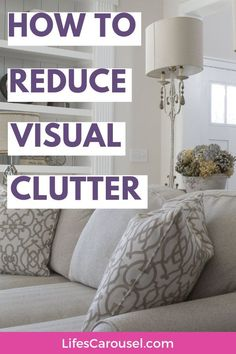 10 Ways to reduce Visual Clutter for a clean and tidy home. Get tips on how to eliminate clutter to make your space seem more organized and tidy. Time to declutter! The best kept Professional Organizer secret! Household Cleaning Tips, Deep Cleaning Tips, House Cleaning Tips, Cleaning Hacks, Cleaning Schedules, Spring Cleaning, Speed Cleaning, Cleaning Lists, Weekly Cleaning