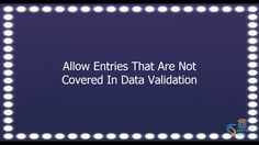 Allowing data that was not part of data validation rule