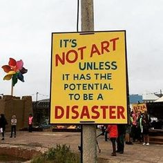 """""""It's NOT ART unless it has the potential  to be a DISASTER. #dismaland #banksy #art"""""""