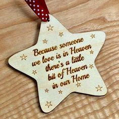 AYOT Because some we love is in heaven Wooden Memory Star, Christmas Tree Decoration Memorial Bauble Made from Birch Veneer. Pictured verse and design is laser engraved on to the item. Cute decoration to remember those who sadly cant be with us this Christmas. Comes com (Barcode EAN = 5055548629171) http://www.comparestoreprices.co.uk/december-2016-3/ayot-because-some-we-love-is-in-heaven-wooden-memory-star-christmas-tree-decoration-memorial-bauble.asp