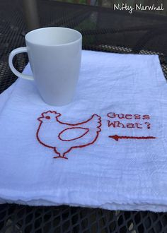Guess What Chicken Butt Funny Tea Towel Hand Embroidered