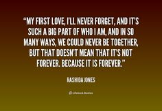 First Love Quotes Prepossessing First Love Quotes Relationship Always Forever  I Believe In You