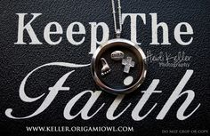 Keep the faith Origami Owl locket. Get yours at www.sramirez.origamiowl.com