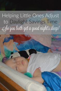 Helping Little Ones Adjust to Daylight Savings Time