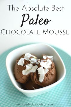 This rich, creamy Paleo Chocolate Mousse is a fantastic substitute for those…