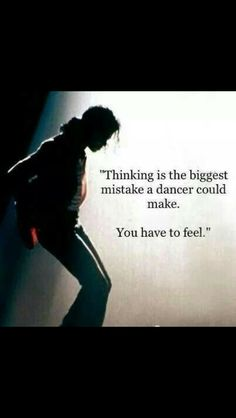 -You have to feel- Michael Jackson Quotes, Michael Jackson Wallpaper, Mike Jackson, Dancer, Feelings, Memes, Ber, Freddie Mercury, King