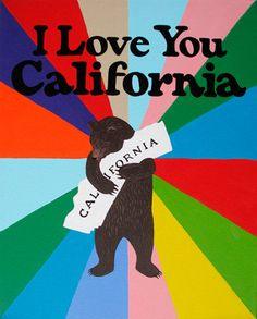 """""""I Love You California"""" Rainbow Print by Annie Galvin $25.00"""