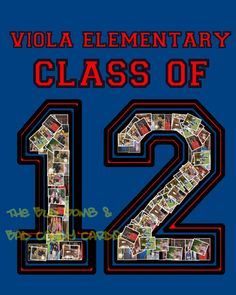 New personalized photo collages for the the Class of 12!  I used my kids school/name as an example : )