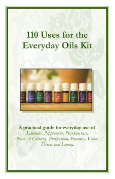 110 Uses for the Essential Oils Kit by Young Living