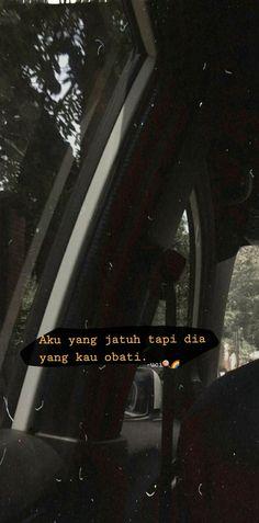 Message Quotes, Reminder Quotes, Self Reminder, Daily Quotes, Best Quotes, Love Quotes, Quotes Galau, Story Quotes, Quotes Indonesia
