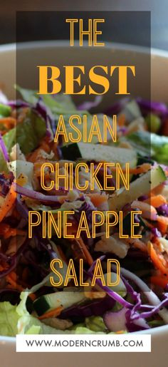 This simple to make asian chicken salad recipe is loaded with healthy vegetables shredded chicken pineapple and peanuts. Pineapple Salad, Pineapple Chicken, Asian Chicken Salads, Healthy Chicken Dinner, Shredded Chicken Recipes, Grilled Chicken Recipes, Curry Recipes, Asian Recipes, Creamy Pasta Dishes