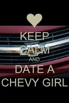 Id rather date a ford girl... well. When i can date her anyways;)