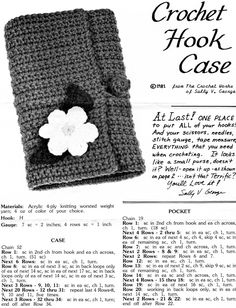 crochet hook case c 1981 Free pattern  Oh my, I have been looking for a pattern for one of these forever! I am making this next....... after I finish all my other projects.
