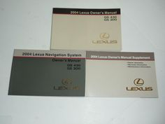 2004 Lexus GS 430 GS 300 Owners Manuals and Navigation System Book Guide Set