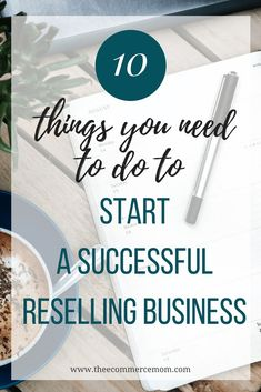 10 Things You Need to Do to Start a Successful Reselling Business - Starting A Business - Ideas of Starting A Business - 10 Things You Need to Do to Start a Successful Reselling Business The eCommerce Mom Start A Business From Home, Home Based Business, Starting A Business, Business Planning, Business Tips, Online Business, Business Essentials, Business Coaching, Successful Business