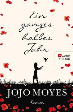 Ein ganzes halbes Jahr - Jojo Moyes Reading, Heart