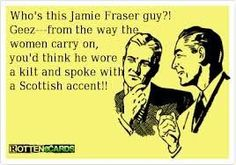 I created this Rotten e card more than a year ago, before the Outlander series was announced. Even then, Jamie was a hot commodity--more so than ever now that  he's in the flesh, so to speak.