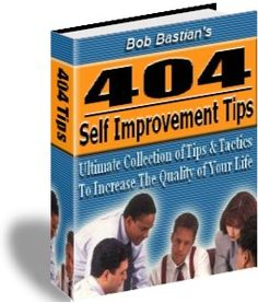 11 best quality e books useful products promoted by batheleur 404 self improvement tips by bob bastian find complete details about 404 self improvement tips by bob bastianebook from electronic books supplier or fandeluxe Gallery