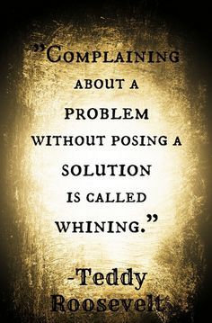 #Whining is a negative act.