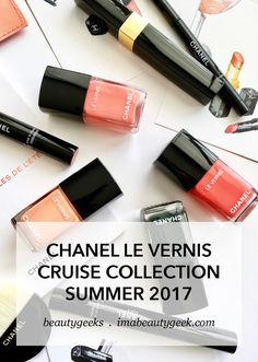 CHANEL LE VERNIS CRUISE COLLECTION SUMMER 2017 SWATCHES - Beautygeeks