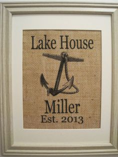 Burlap,Lake House Burlap Print,Burlap Lake House Monogram,House Warming Gift,Burlap Art,Burlap Save the Date,Lake House Anchor Monogram