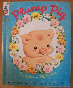 "1956 ""Plump Pig"" A Rand McNally Elf Book 25 cent cover"