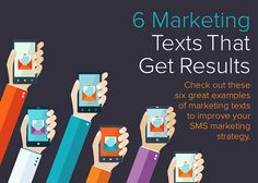 Discover six examples of SMS marketing strategy.