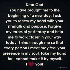 A daily prayer to God. Faith Prayer, My Prayer, Prayer Room, Husband Prayer, Prayer Closet, Prayer Verses, The Words, A Course In Miracles, Morning Prayers