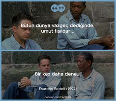 Esaretin Bedeli (The Shawshank Redemption) Film Quotes, Book Quotes, Funny Quotes, Motivation Sentences, The Shawshank Redemption, Film Movie, Movies, Epic Fail Pictures, Movie Lines