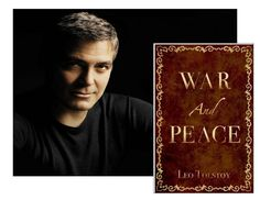 """George Clooney likes: """"War and Peace"""" by Leo Tolstoy"""