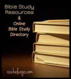 Bible Study Resources and Online Bible Study Directory- Would you add your online Bible study to the linkup party for others who may want to join you?