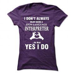 Sign Language Interpreter - #baby gift #gift bags. BUY IT => https://www.sunfrog.com/Jobs/Sign-Language-Interpreter-81151588-Guys.html?68278